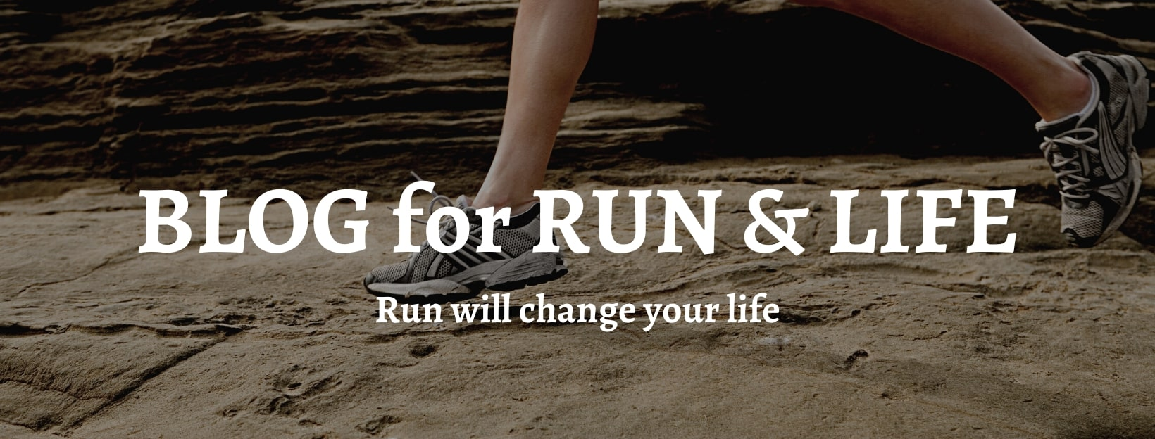 BLOG for RUN&LIFE